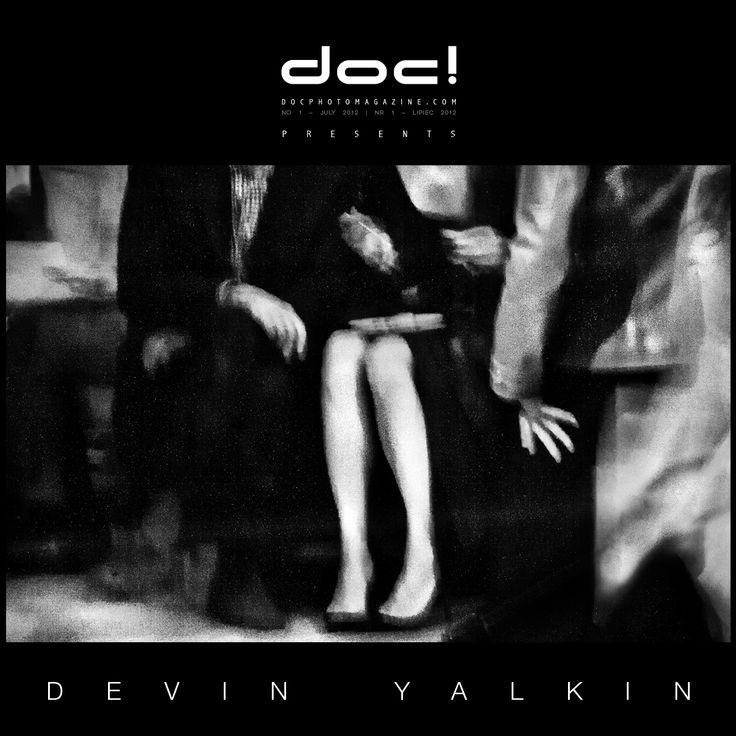 "doc! photo magazine presents; ""Hades"" by Devin Yalkin, #1, pp. 79-95"