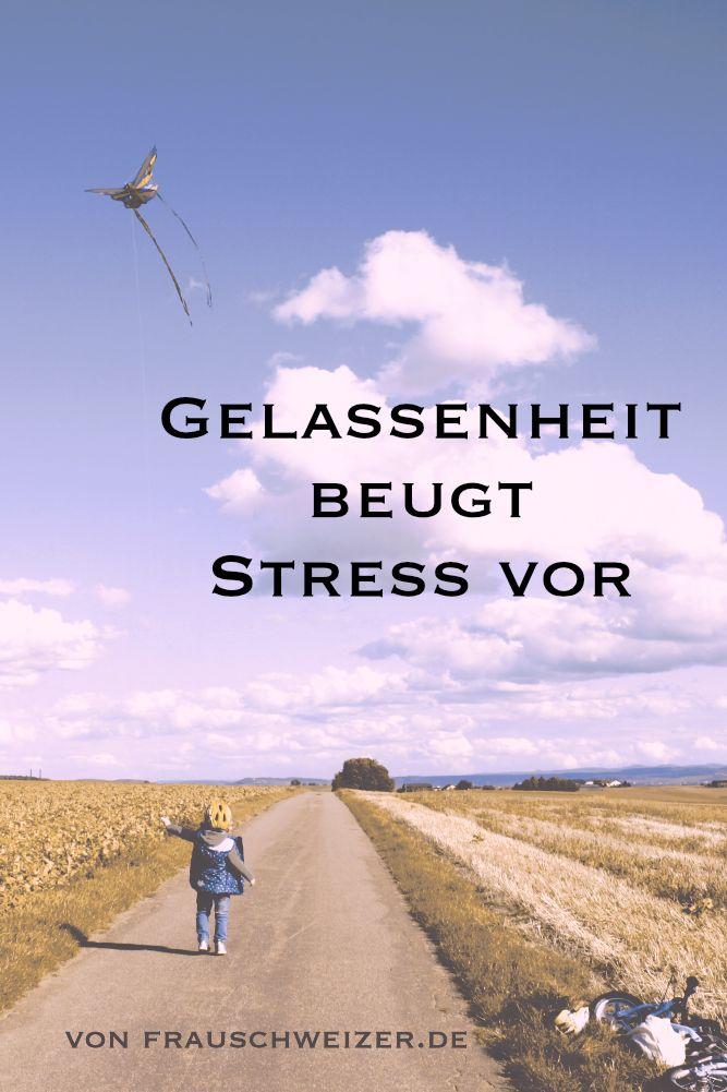 Sprüche von Frau Schweizer, Quotes, Gelassenheit, Stress