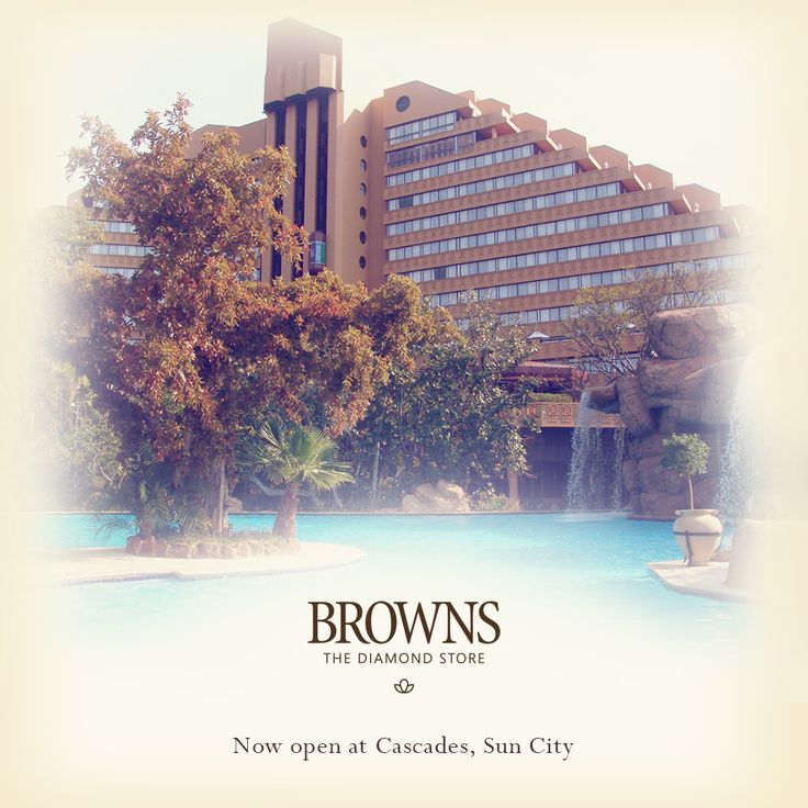 The doors are now open at our brand new store in The Cascades hotel at Sun City!   www.brownsjewellers.com