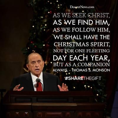 First Presidency Message, December 1987 | 19 inspiring Christmas quotes from President Thomas S. Monson | Deseret News