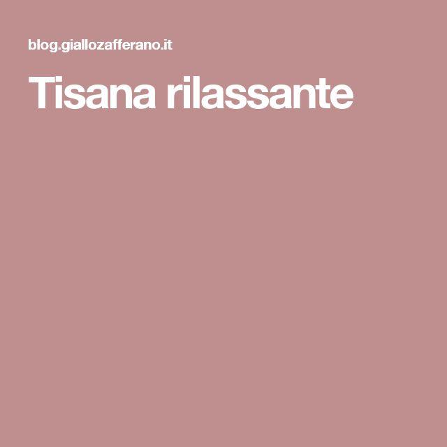 Tisana rilassante