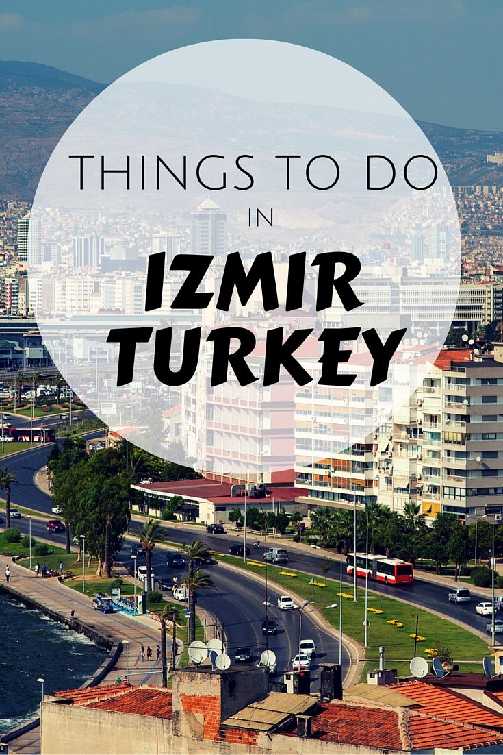 Things to do in Izmir Turkey