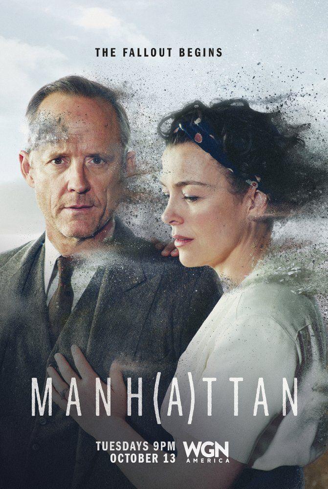 Manhattan (TV Series 2014–2015) WGN - DRAMA / HISTORY / WAR
