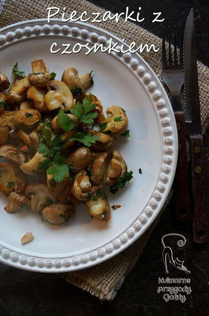 Kulinarne przygody Gatity: Pieczarki z  czosnkiem