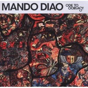 Mando Diao - Ode to Ochrasy [allerding verschollen...] ♥♥