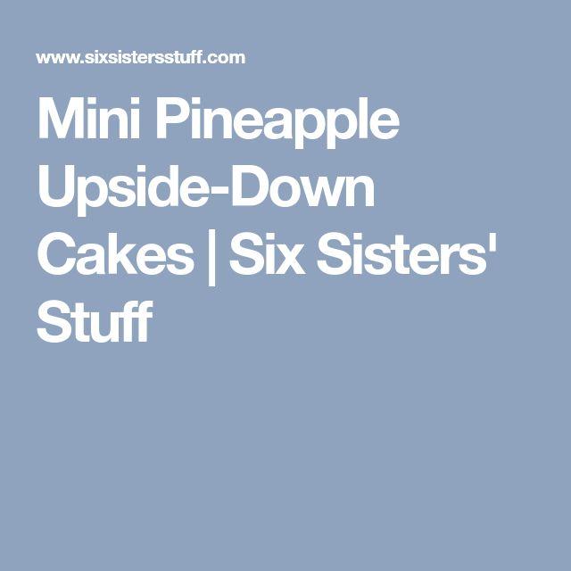 Mini Pineapple Upside-Down Cakes | Six Sisters' Stuff