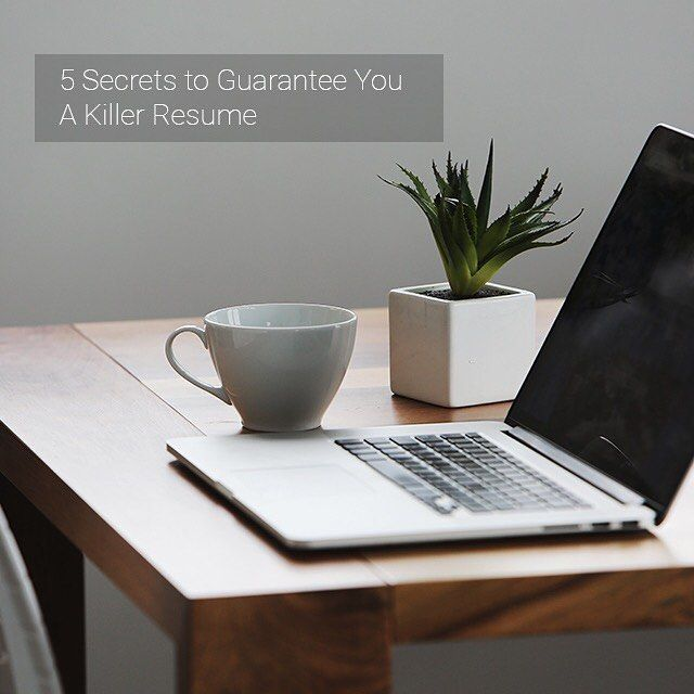 5 Secrets to Guarantee You A Killer Resume  #2 Give your resume a purpose  A great resume tells your employer exactly what any good ad tells their customers: if you buy this product (here this would be you) you will get these specific direct benefits.  Before starting writing your resume think a little. What are your best qualities? Why are you best suited for this job? What makes you better than your competition? How will your employer benefit on your behalf?  Now put down on paper these…