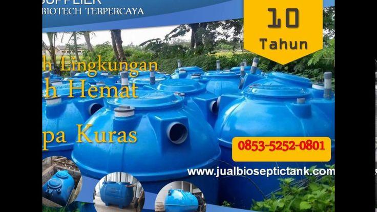 Pabrik Bio Septic Tank JABODETABEK | harga biotech septic tank | 0853-52...