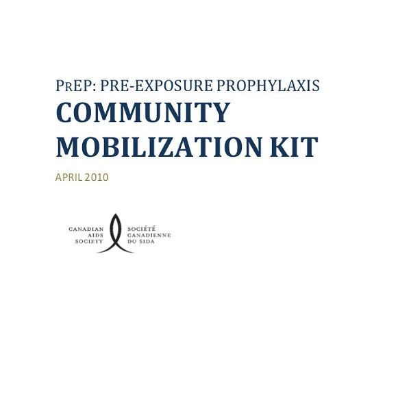 This tool kit informs community advocates about pre-exposure prophylaxis, a potential sate and effective form