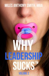 Review: Why Leadership Sucks™ Vol. 2 by Miles Anthony Smith ★★★★★ http://www.selfpublishingreview.com/2016/11/review-why-leadership-sucks-vol-2-by-miles-anthony-smith/