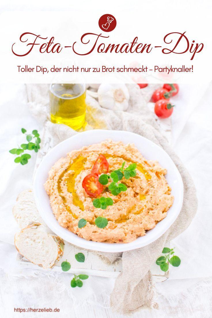 Dip-Rezepte, Party-Rezepte: Rezept für einen Feta-Tomatendip wie aus der …   – || Blogger – Rezepte herzhaft ||