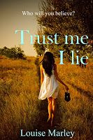 Rachel's Random Reads: Book Review - Trust Me I Lie by Louise Marley