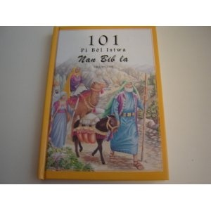 Haitian 101 Favorite Stories From the Bible / Haitian Children's Bible By Ura Miller (Author), Gloria Oostema (Illustrator) $34.99
