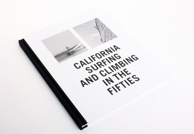 """California Surfing and Climbing in the Fifties"" is now available directly from Artbook"
