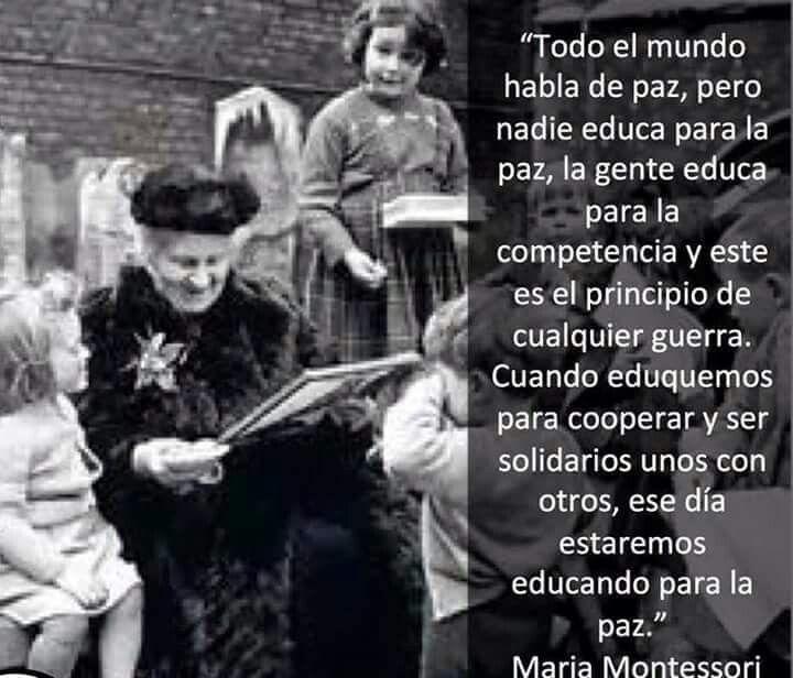 Maria Montessori, una verdad aún hoy en día.