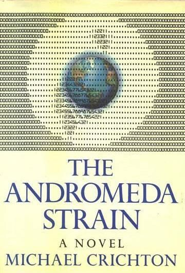"""""""The Andromeda Strain"""" by Michael Crichton"""