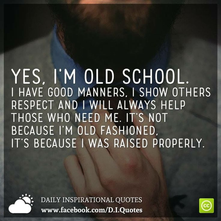 I am also wise enough to know how to be respectful towards animals and human beings....