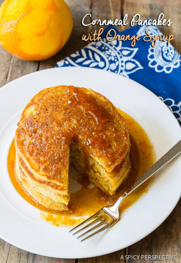 Super Fluffy Cornmeal Pancakes with Orange Syrup on ASpicyPerspective ...