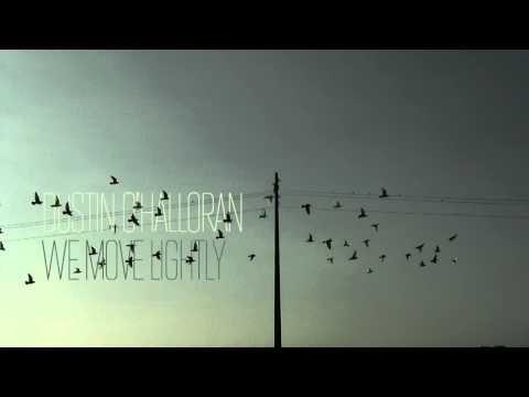 Dustin O'Halloran — We Move Lightly - YouTube