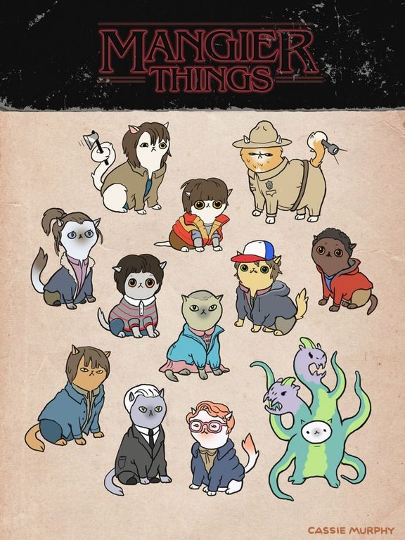 "Stranger Things + Cats = ""Mangier Things"" Seattle-based artist Cassie Murphy illustrated the main characters from the awesome Netflix original sci-fi horror series Stranger Things as cute kitty cats."