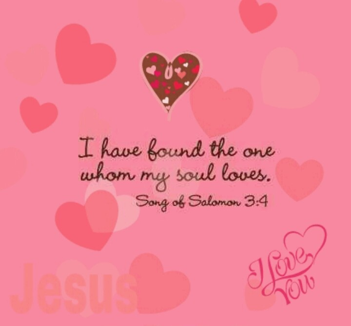 I Have Found THE One Whom My Soul Loves Love Of Your Life Great Wedding Program Or Invite Quote Scripture Song Solomon
