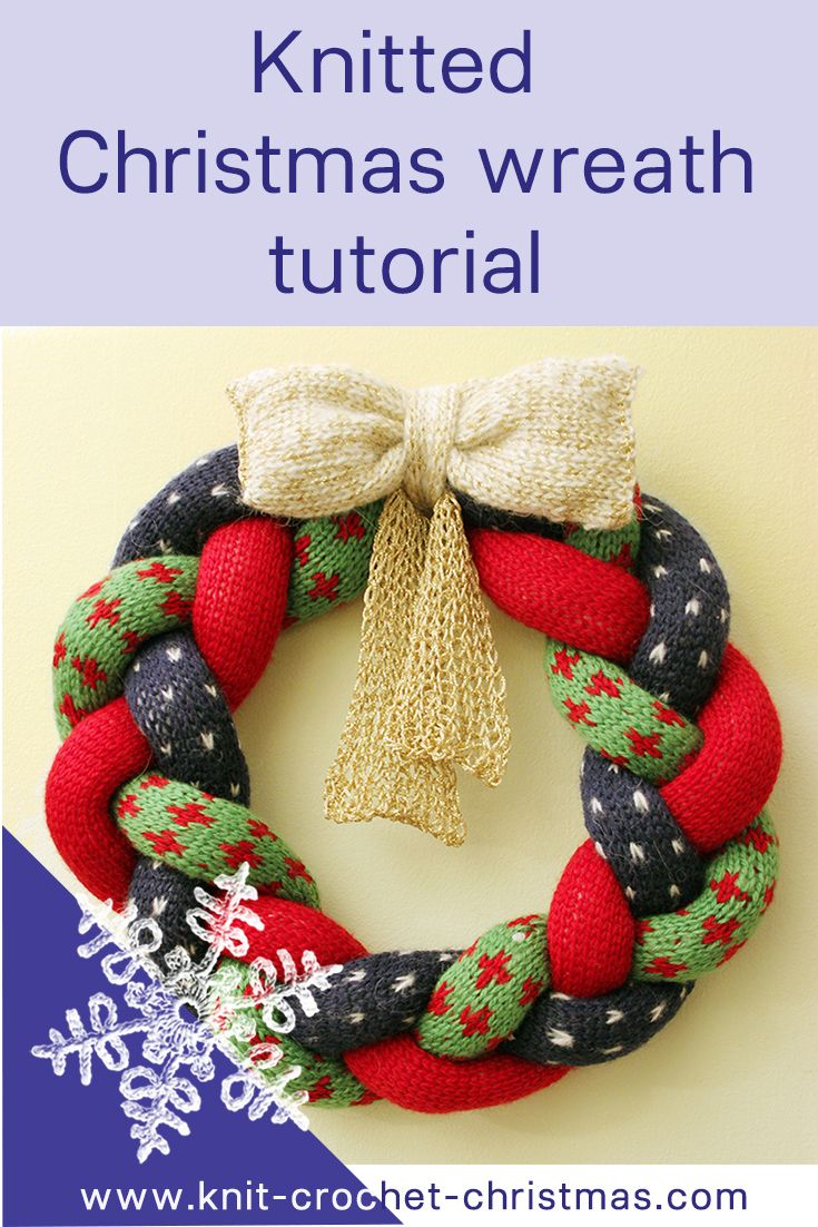 Knitted Christmas wreath tutorial. Videotutorial for Christmas decoration.