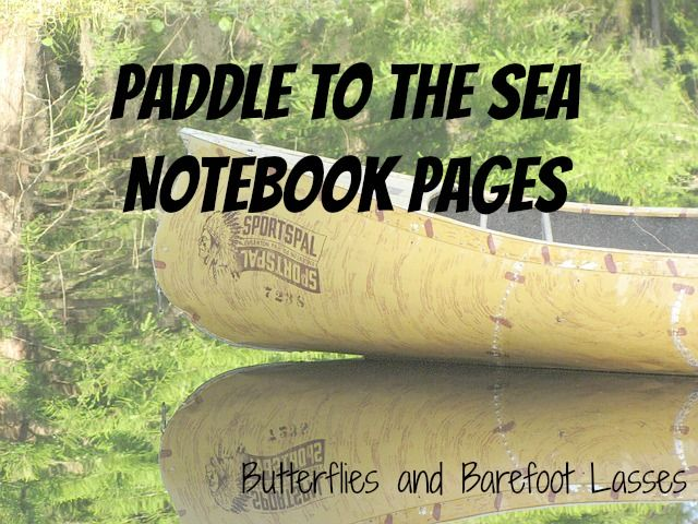 Paddle to the Sea Notebooking Pages (also Minn of the Mississippi and Trail in the Tree notebooking pages)