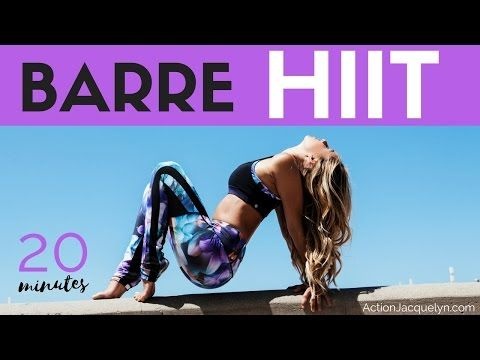 Full Length 20 Min Barre Sculpt and HIIT Workout - YouTube