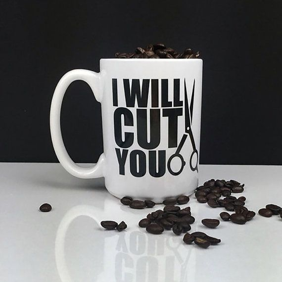 Coffee Mug  Hair Stylist Gift  I Will Cut You  by LatteLifeInc