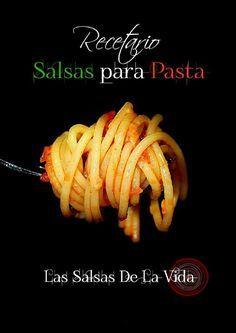 Recetario de Salsas para Pasta ~ Las Salsas De La Vida (para ver en Issuu)  Pinterest ;) | https://pinterest.com/cocinadosiempre/