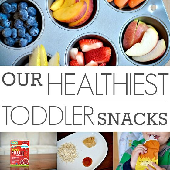 Daily Mom » Our Healthiest Toddler Snacks
