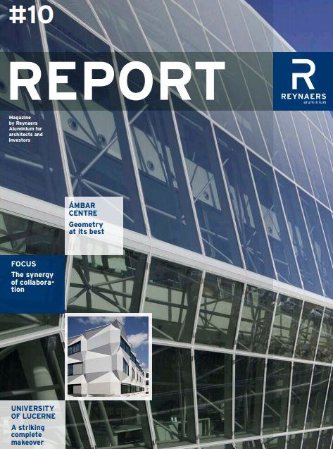 Edition 10 of Reynaers Report - In this edition we focus on the synergy of collaboration, whilst featuring projects in Spain and Switzerland