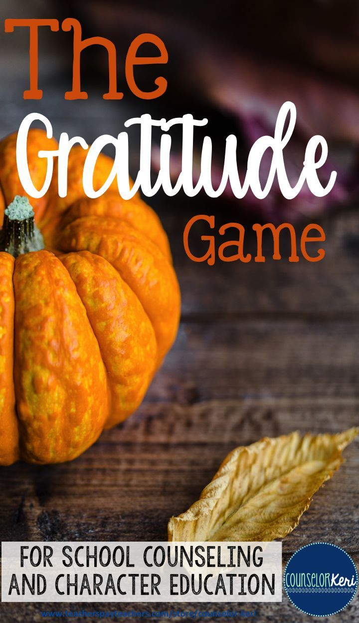 Blog Post: The Gratitude Game - perfect for school counseling and character education program! -Counselor Keri