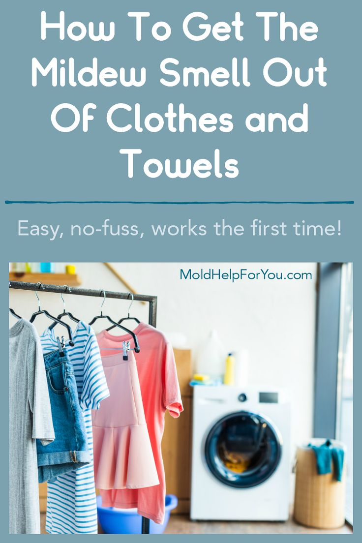How To Get The Mildew Smell Out Of Clothes and Towels in