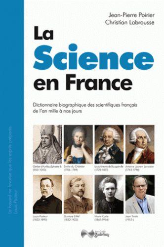 La science en France de Jean-Pierre Poirier et Christian Larousse