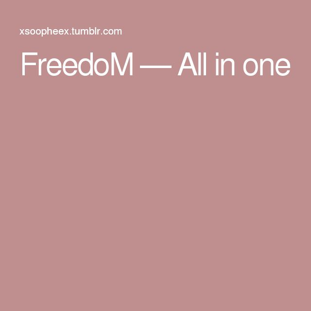 FreedoM — All in one