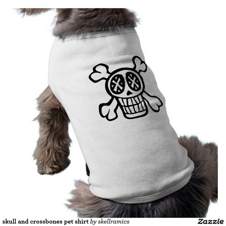 http://www.jdoqocy.com/click-7500981-11685224?url=http%3A%2F%2Fwww.zazzle.com%2Fskull_and_crossbones_pet_shirt-155819402491784176%3FCMPN%3DShoppingCJ%26rf%3D238281794155641689&cjsku=z155819402491784176