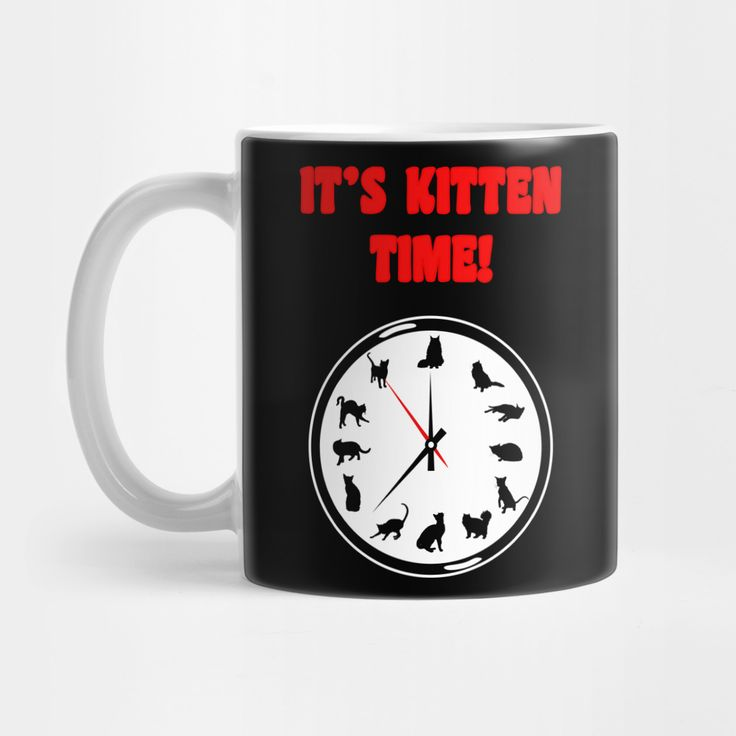 It's Kitten Time! Mug by DigitalCleo on @teepub #kitten #cat #cats #coffee #mug
