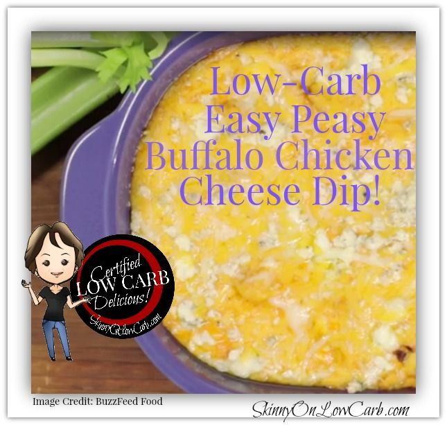 How-to-Make Buffalo Chicken Cheese Dip for This Week's Game! - SKINNY on LOW CARB
