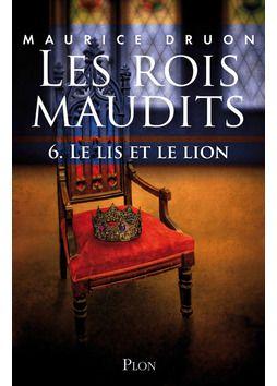 Les rois maudits - Tome 6 de Maurice Druon