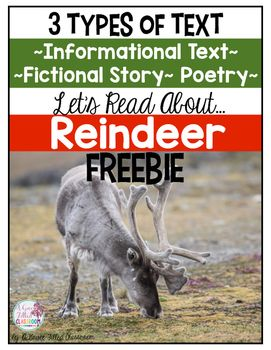Second and third grade teachers this Reindeer: 3 Types of Text Freebie is a great sample of my larger product! Reindeer {Informational Text, Story and Poem}If you like this freebie, you'll love the whole unit!Reindeer: 3 Types of Text has Informational Text, a Fictional Story, and a Fictional Poem.