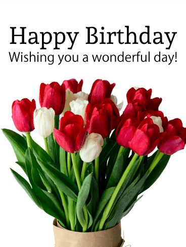 313 best words i love images on pinterest birthdays happy white red tulip birthday card bookmarktalkfo Image collections