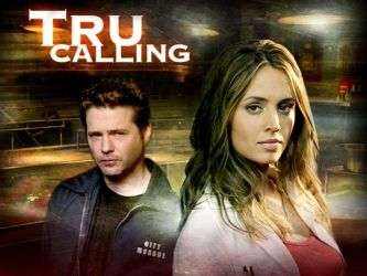 Tru Calling (2003–2005)  -  Stars: Eliza Dushku, Shawn Reaves, Zach Galifianakis.  -  A university graduate working in the city morgue is able to repeat the same day over again to prevent murders or other disasters.  -  ADVENTURE / DRAMA / FANTASY