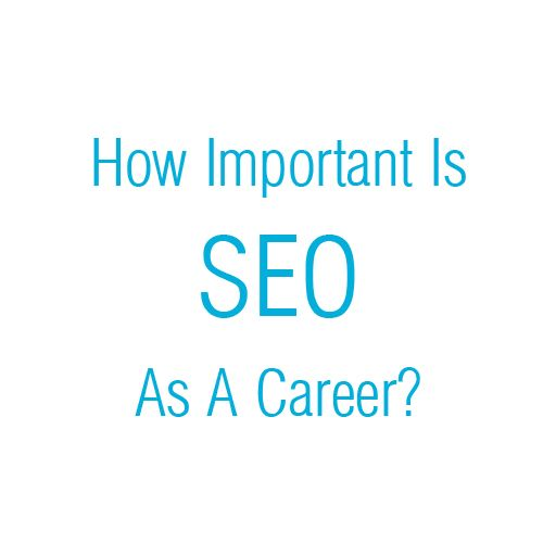 How Important Is SEO As A #Career? #SEO (search engine optimization) is a field that promises a highly lucrative career.