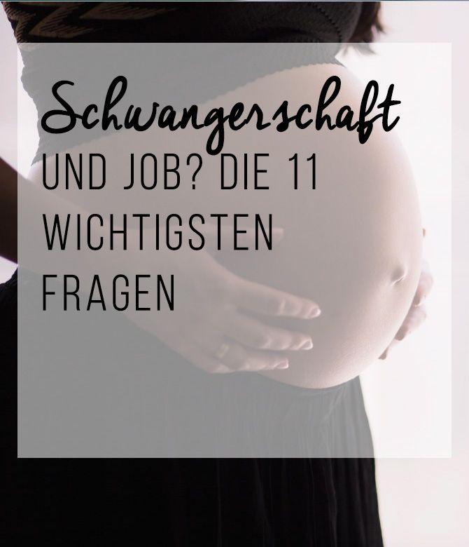 Schwangerschaft und Job? Die 11 wichtigsten Fragen