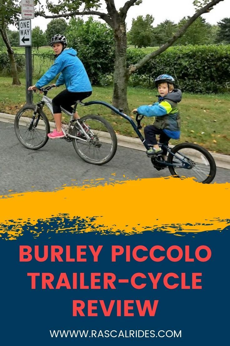 Burley Piccolo Trailer Cycle Review Kids Bike Best Trailers