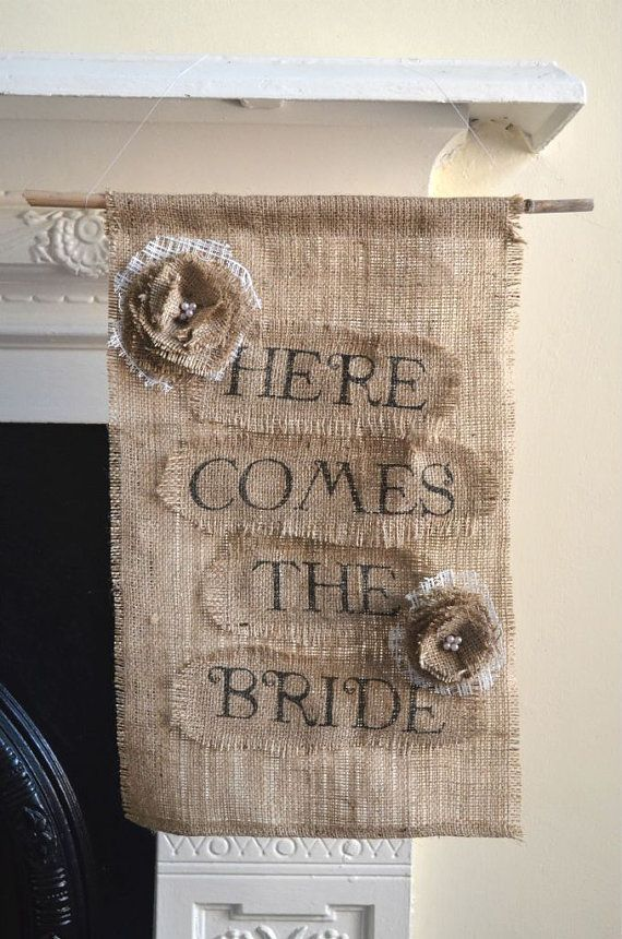 Here's one of my Burlap Here Comes the Bride Sign Banner (Rustic Wedding) that's available in my Etsy Shop