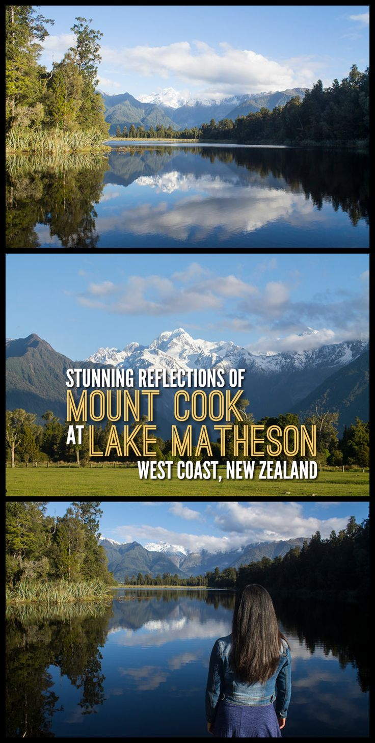 See stunning reflections of Mount Cook at Lake Matheson, one of the best places to visit on the West Coast of New Zealand's South Island