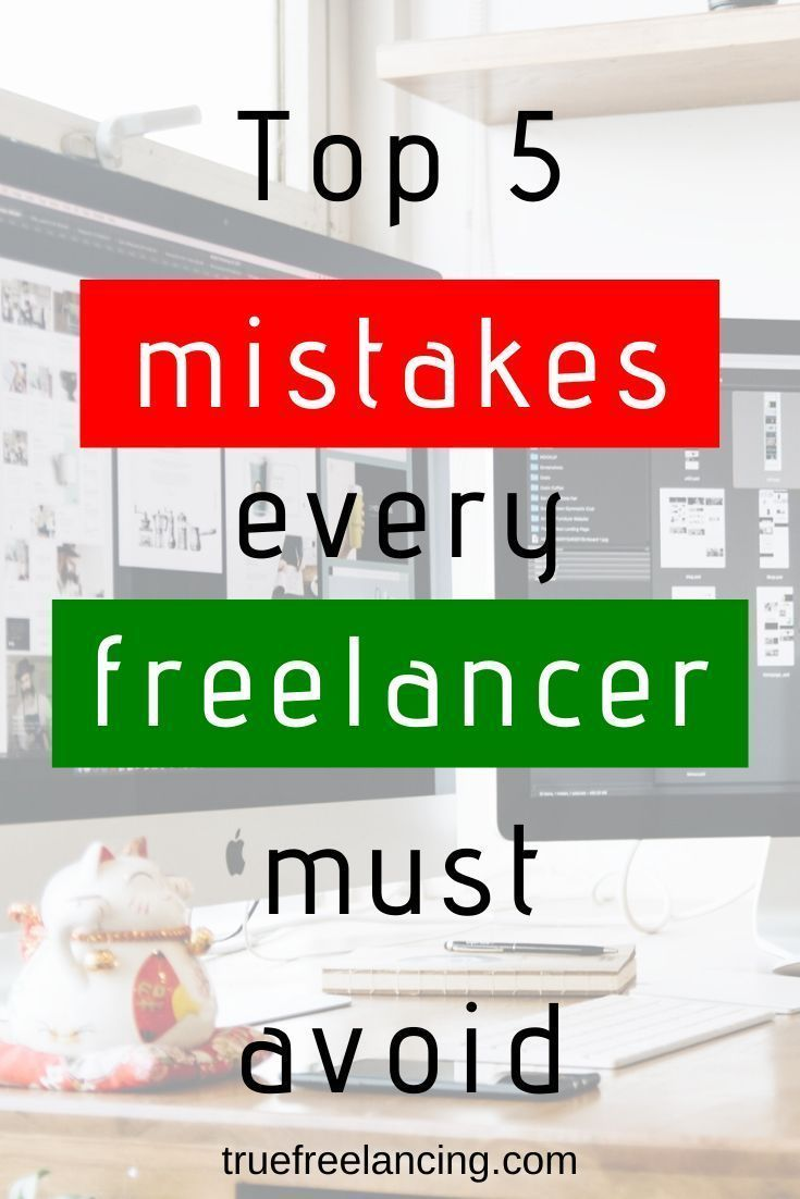 Top 5 Mistakes Every Freelancer Must Avoid Freelance Writing Jobs Make Money From Home Freelancer Quotes