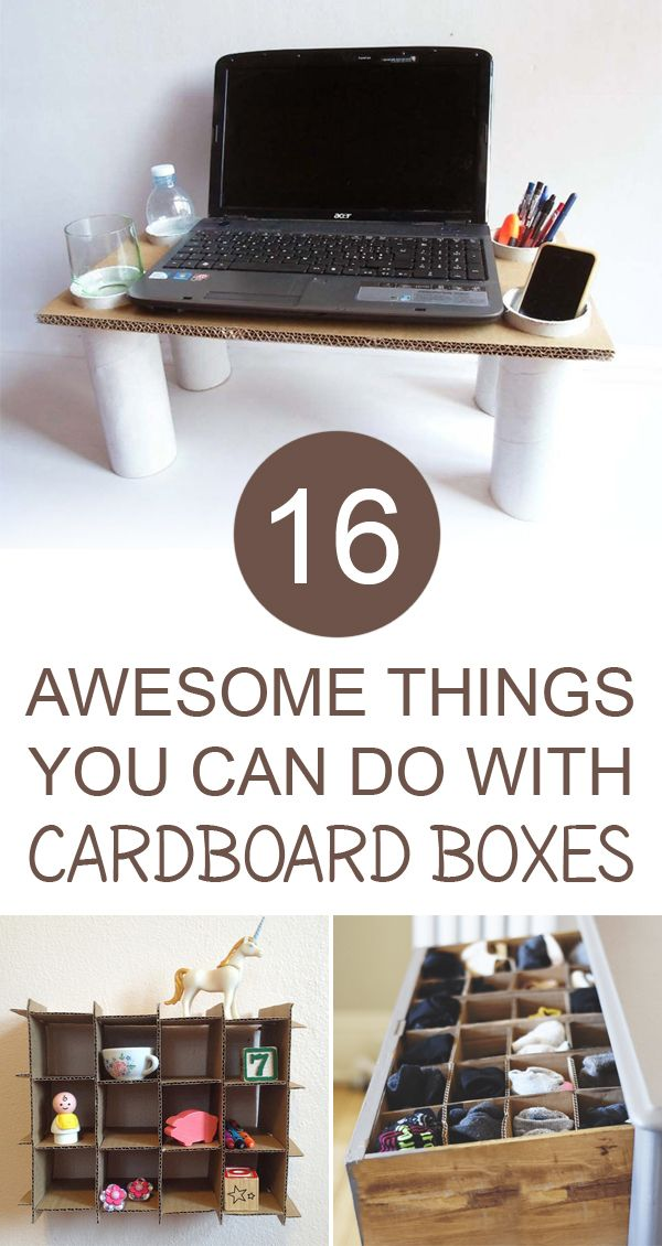 16 Awesome Things You Can Do With Cardboard Boxes →